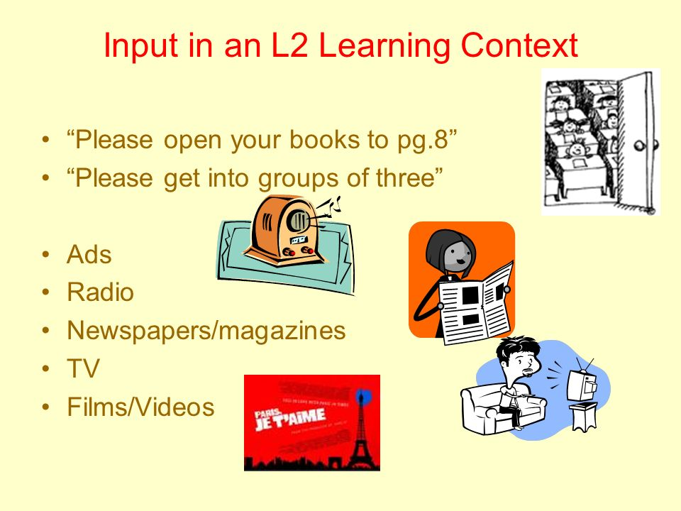 Input in an L2 Learning Context