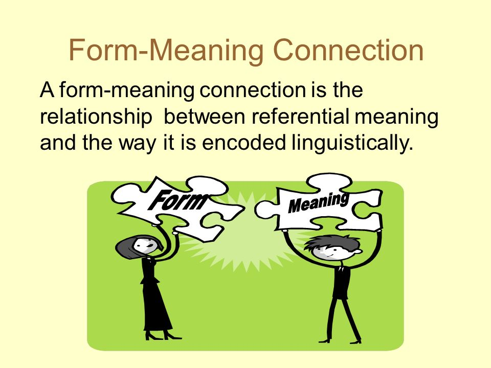 Form-Meaning Connection