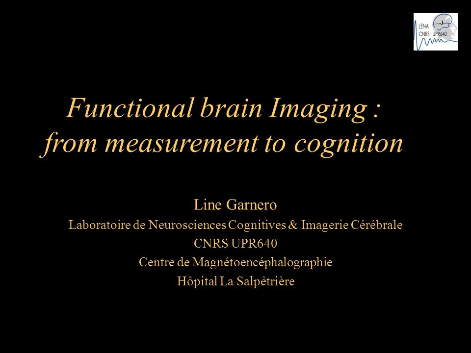 Functional brain Imaging : from measurement to cognition