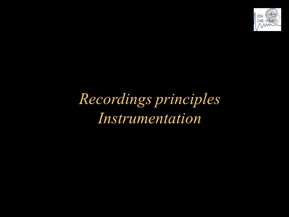 Recordings principles