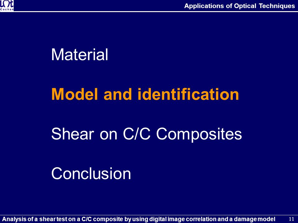 Material Model and identification Shear on C/C Composites Conclusion