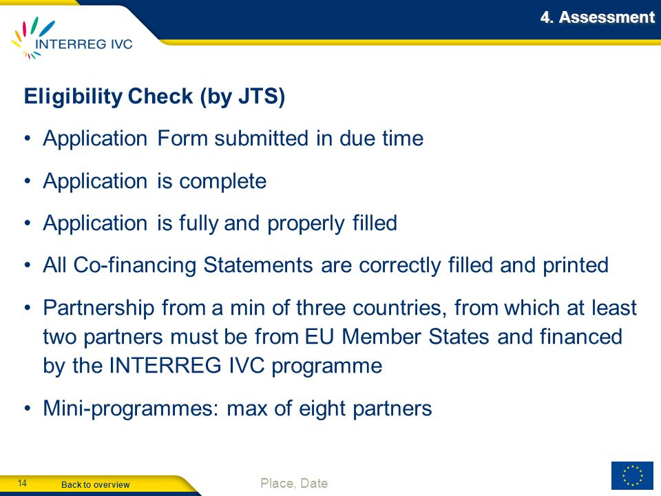 Eligibility Check (by JTS) Application Form submitted in due time