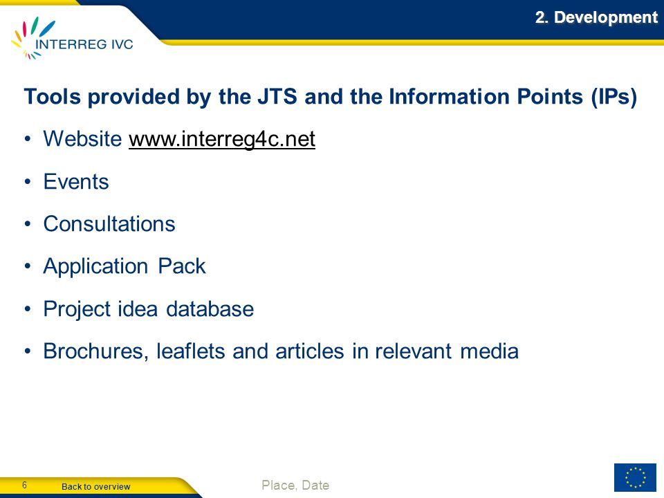 Tools provided by the JTS and the Information Points (IPs)