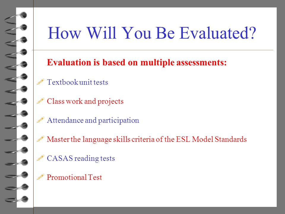 How Will You Be Evaluated