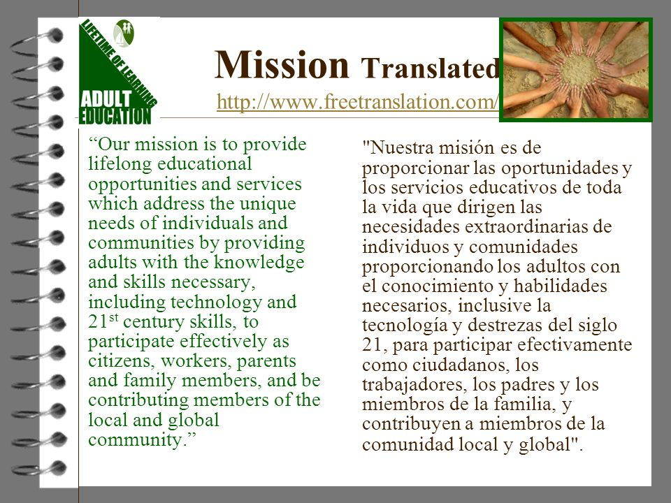 Mission Translated http://www.freetranslation.com/