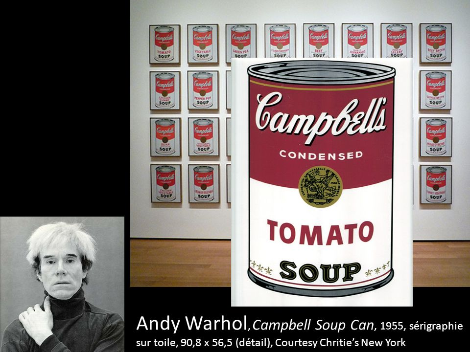 Andy Warhol, Campbell Soup Can, 1955, sérigraphie sur toile, 90,8 x 56,5 (détail), Courtesy Chritie's New York