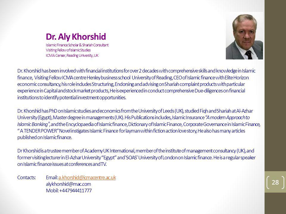Dr. Aly Khorshid. Islamic Finance Scholar & Shariah Consultant