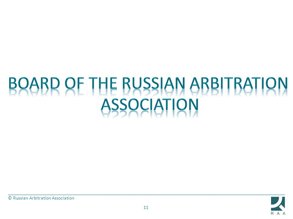 Board of THE RUSSIAN ARBITRATION