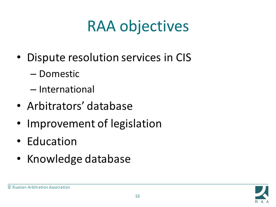 RAA objectives Dispute resolution services in CIS