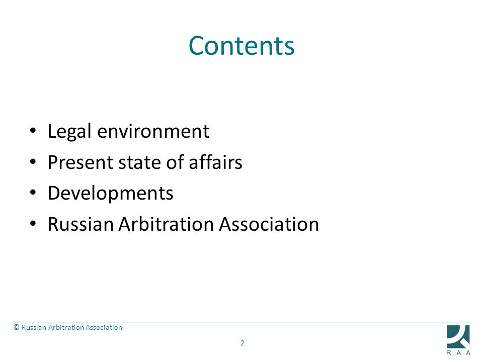 Contents Legal environment Present state of affairs Developments