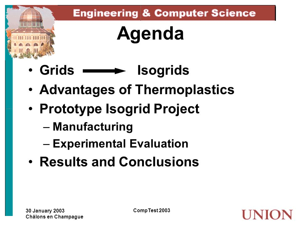Agenda Grids Isogrids Advantages of Thermoplastics