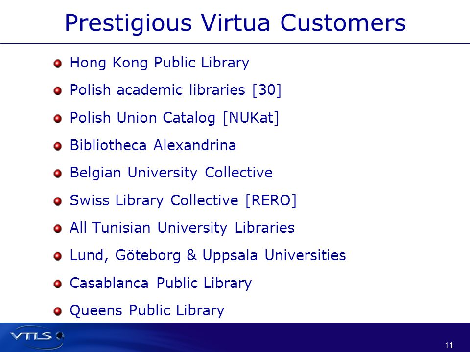 Prestigious Virtua Customers