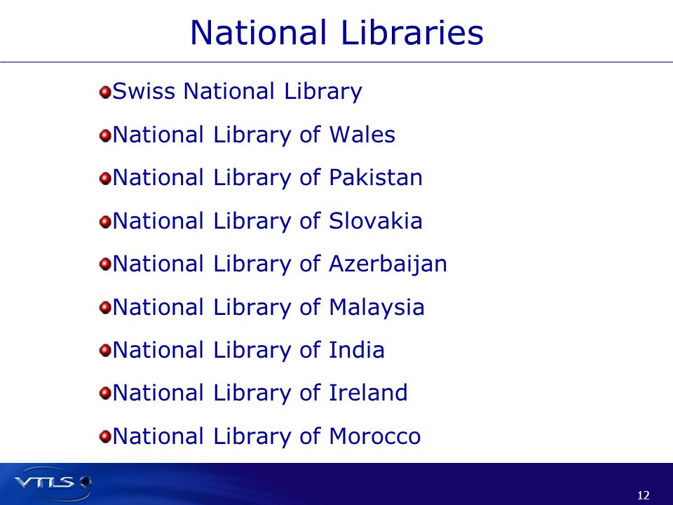 National Libraries Swiss National Library National Library of Wales