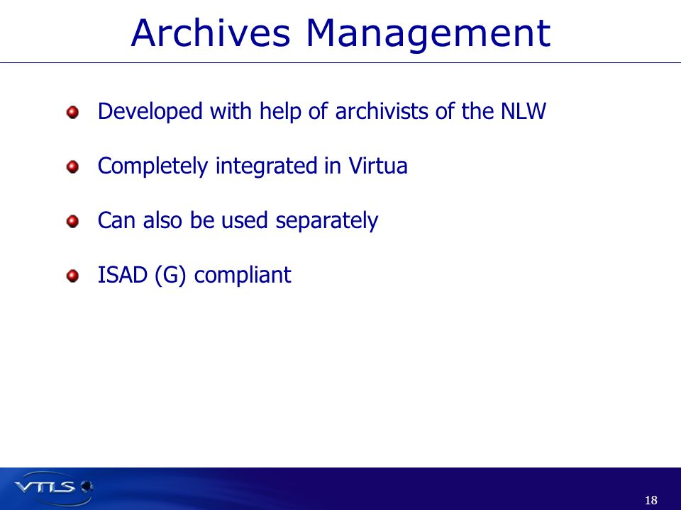 Archives Management Developed with help of archivists of the NLW