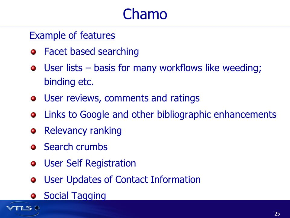 Chamo Example of features Facet based searching
