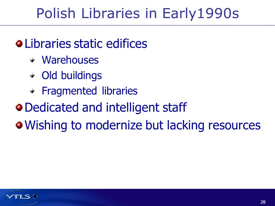 Polish Libraries in Early1990s