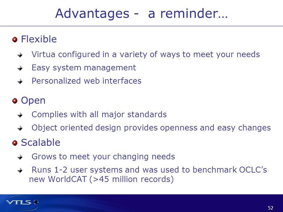 Advantages - a reminder…