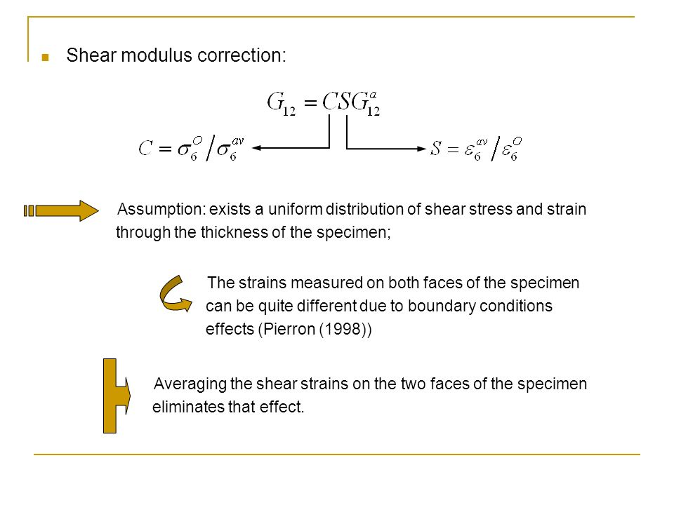 Shear modulus correction: