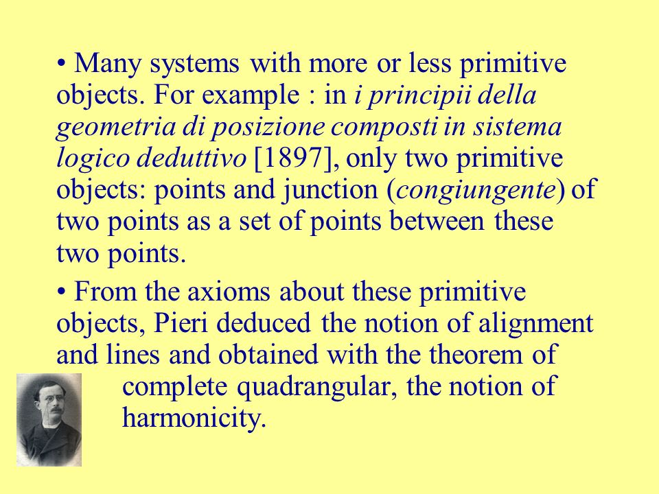 Many systems with more or less primitive objects
