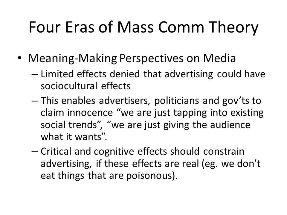 Four Eras of Mass Comm Theory