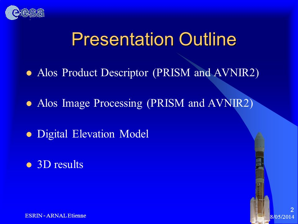 Presentation Outline Alos Product Descriptor (PRISM and AVNIR2)