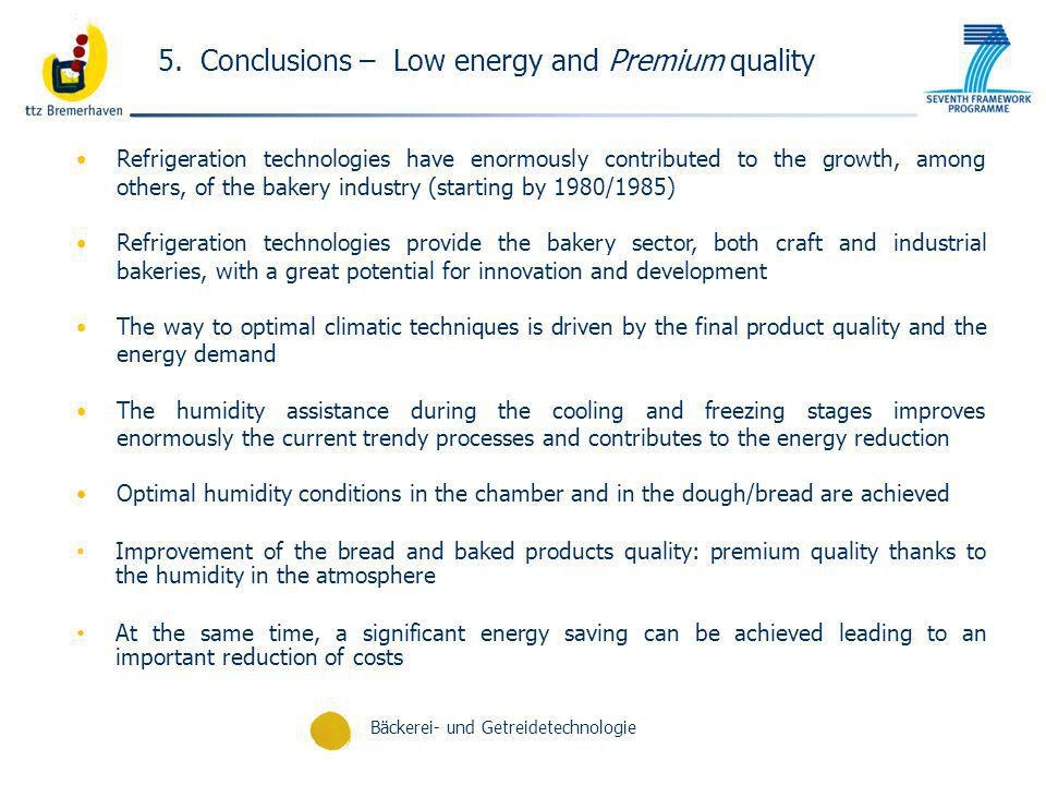 5. Conclusions – Low energy and Premium quality