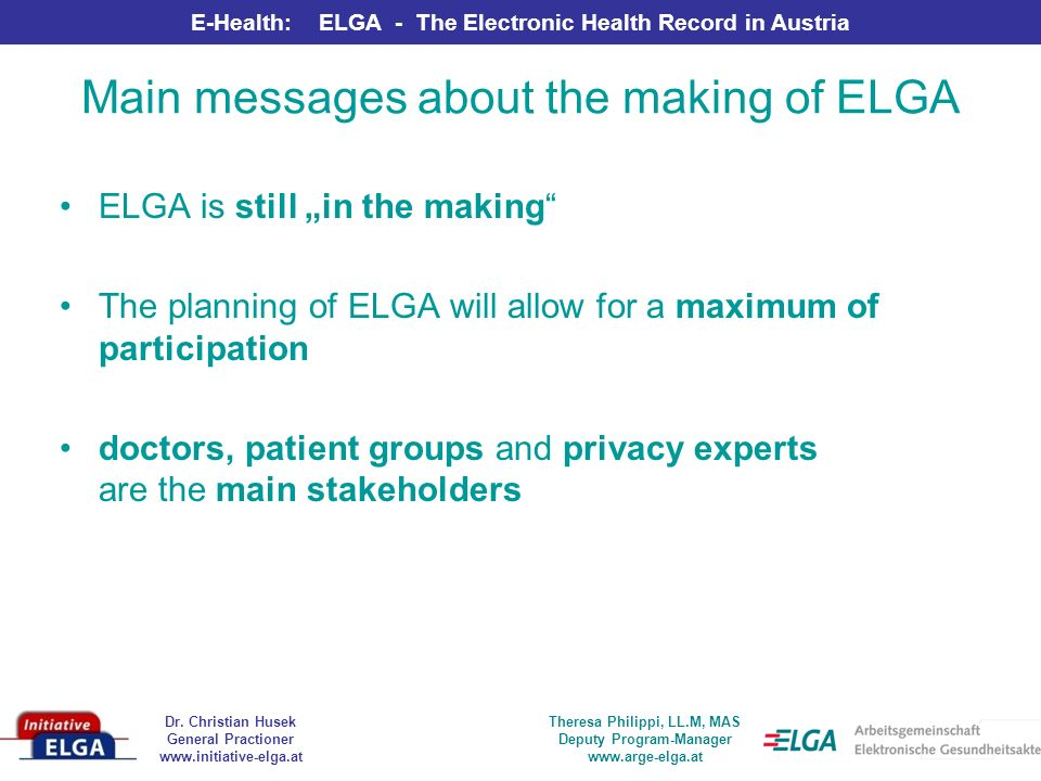Main messages about the making of ELGA