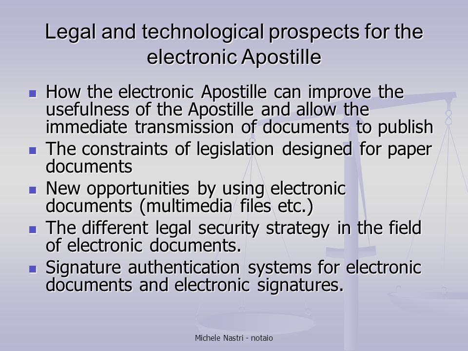 Legal and technological prospects for the electronic Apostille