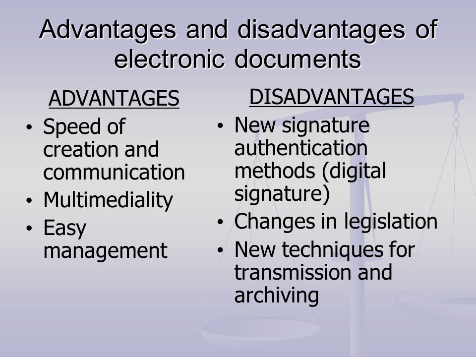 Advantages and disadvantages of electronic documents