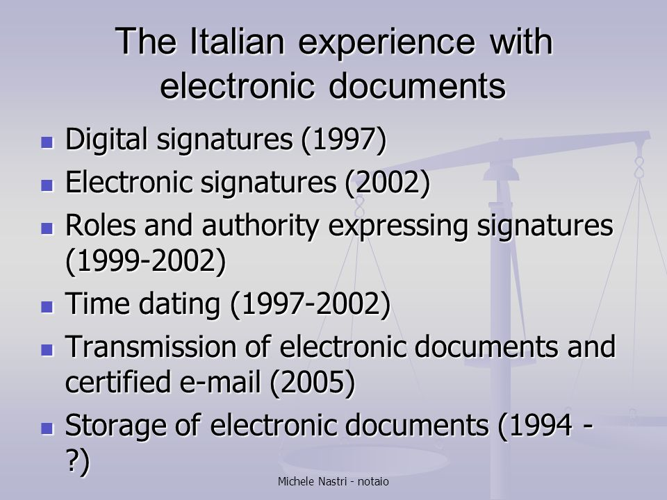 The Italian experience with electronic documents