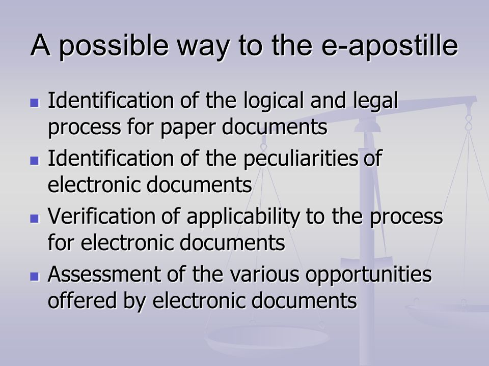 A possible way to the e-apostille