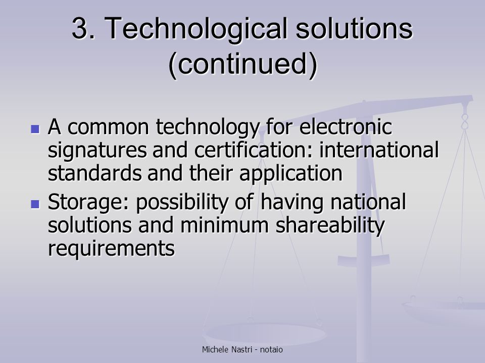 3. Technological solutions (continued)