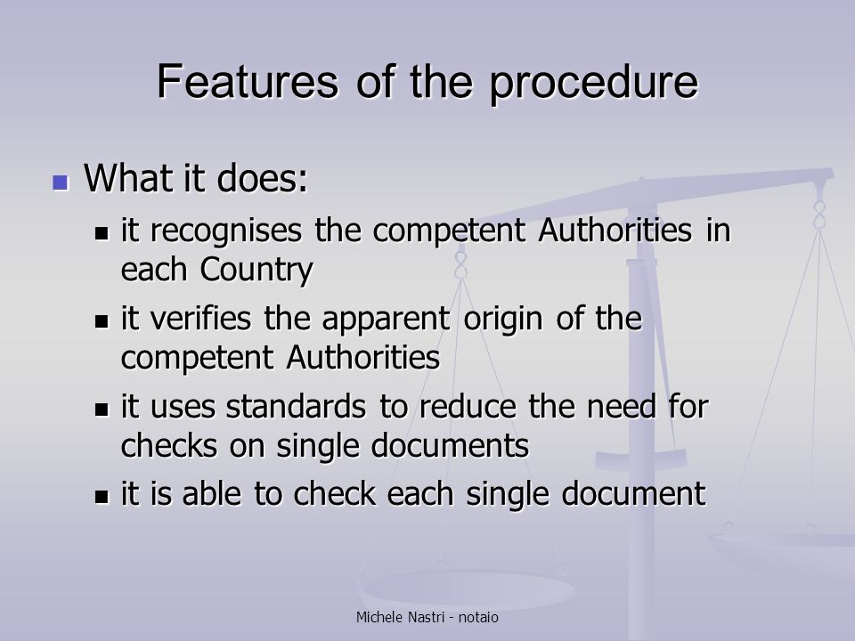 Features of the procedure