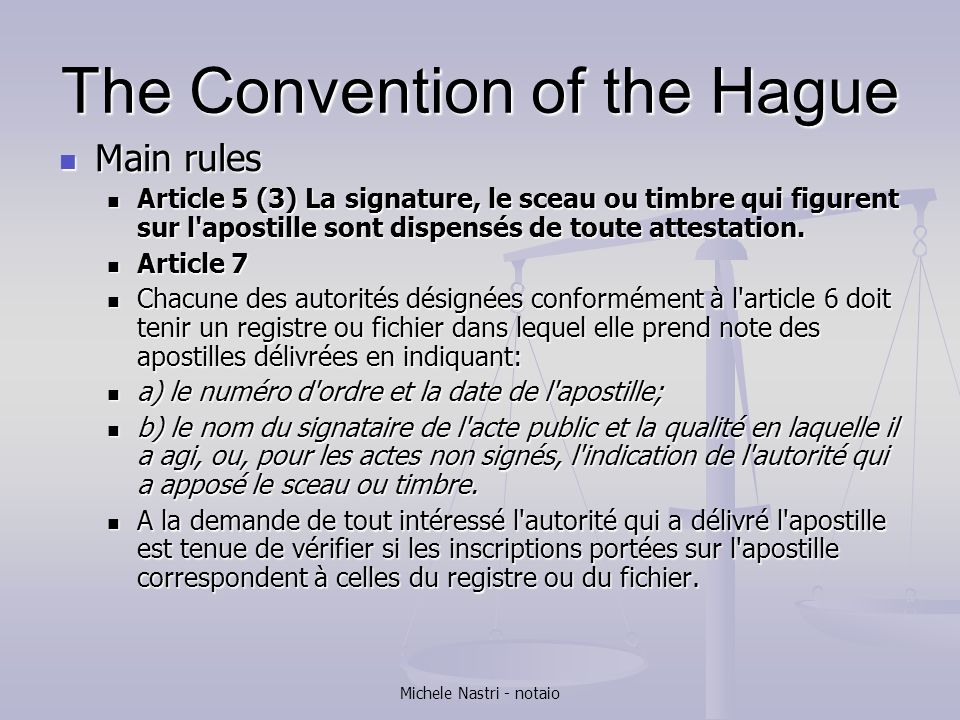 The Convention of the Hague