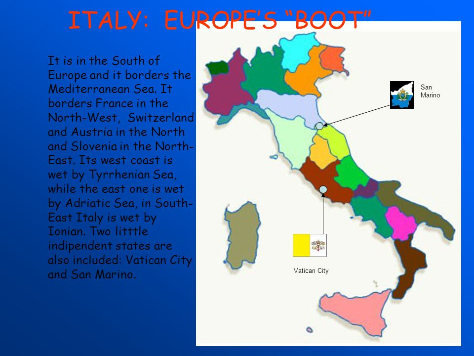 ITALY: EUROPE'S BOOT