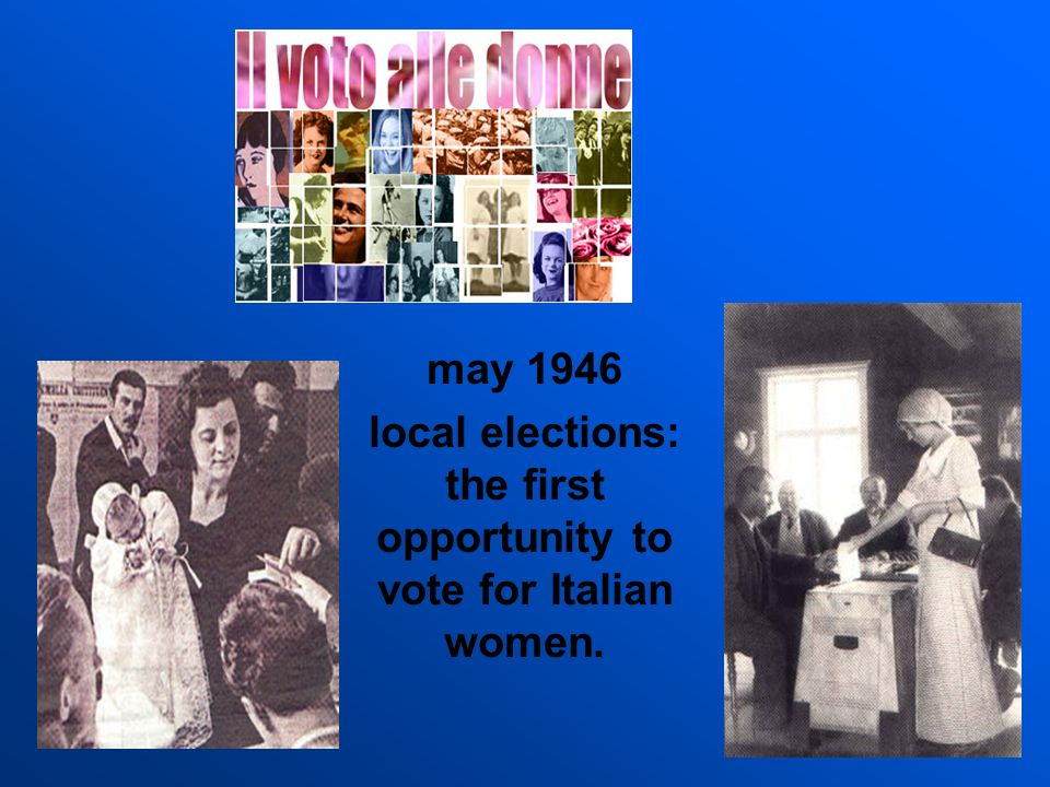 local elections: the first opportunity to vote for Italian women.