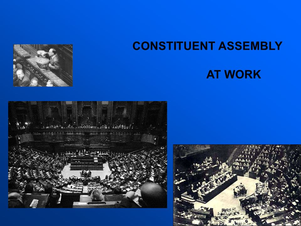 CONSTITUENT ASSEMBLY AT WORK