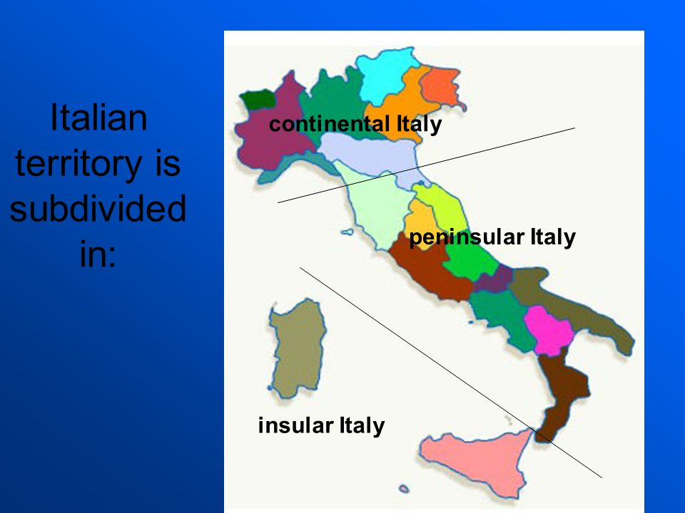 Italian territory is subdivided in: