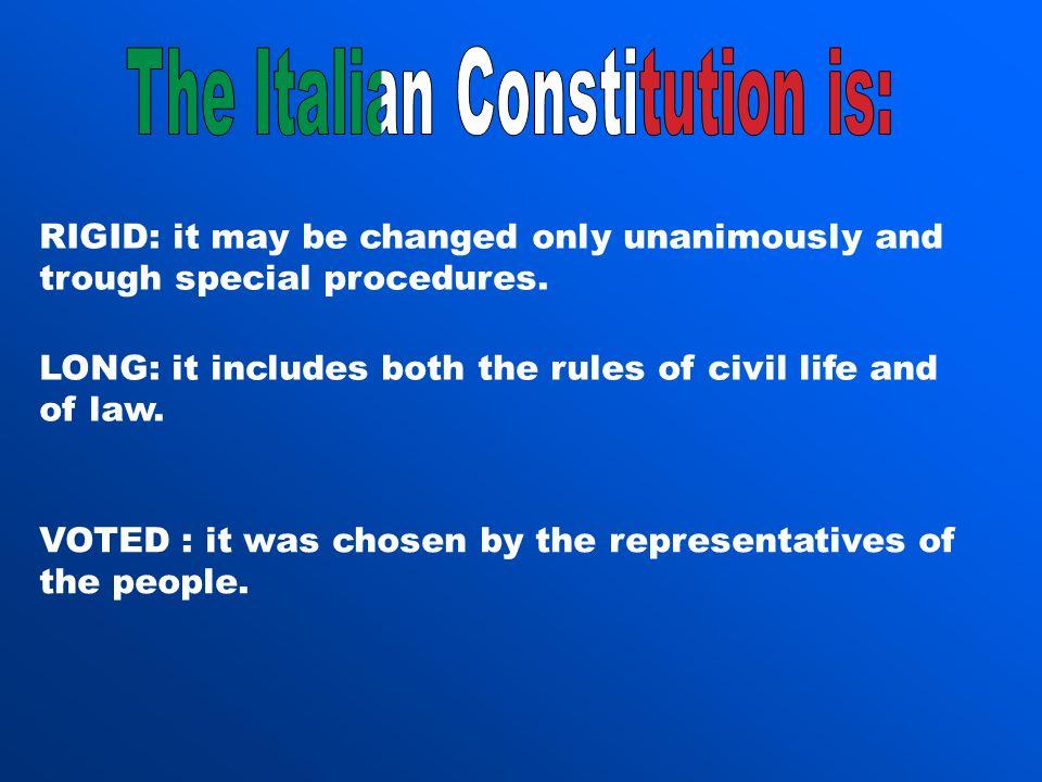 The Italian Constitution is: