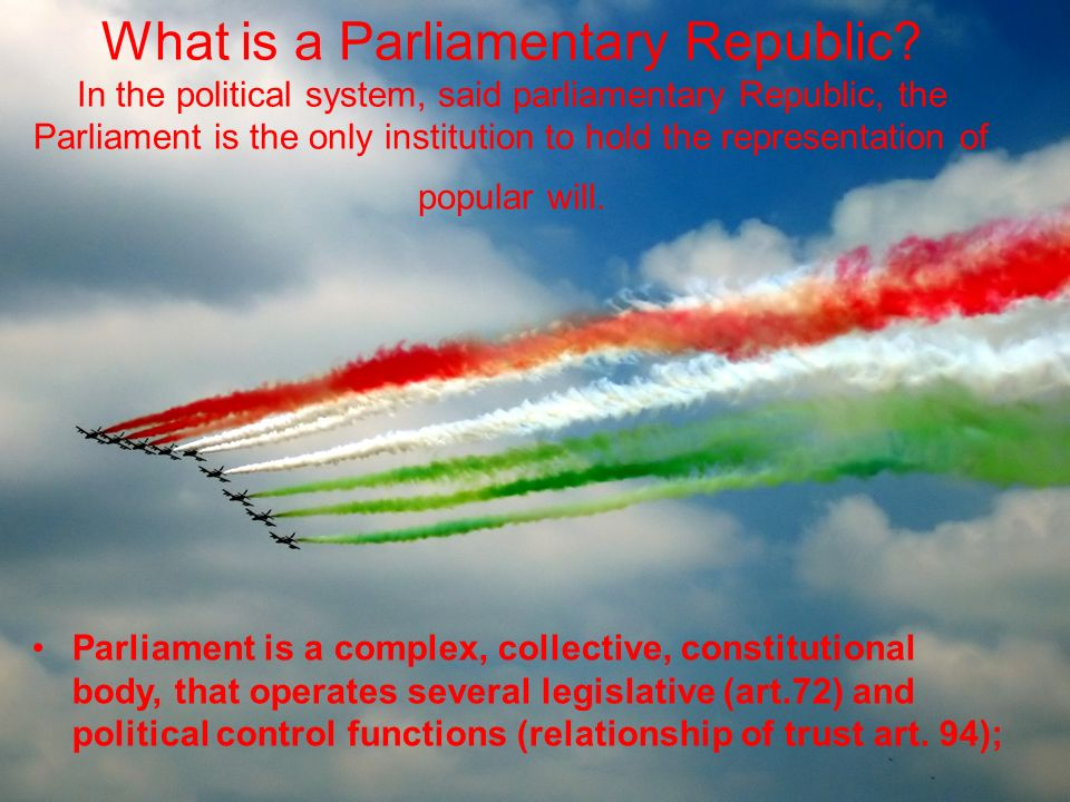 What is a Parliamentary Republic