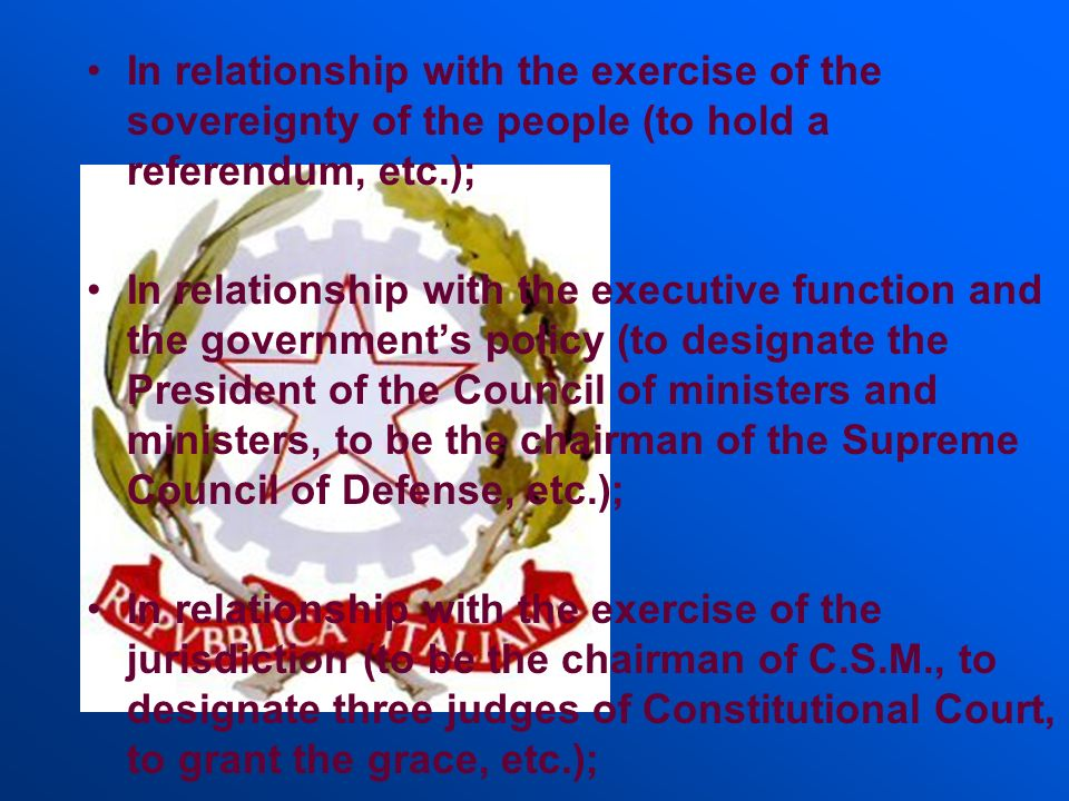 In relationship with the exercise of the sovereignty of the people (to hold a referendum, etc.);