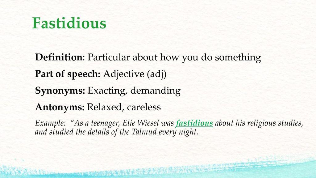 6 Fastidious ...