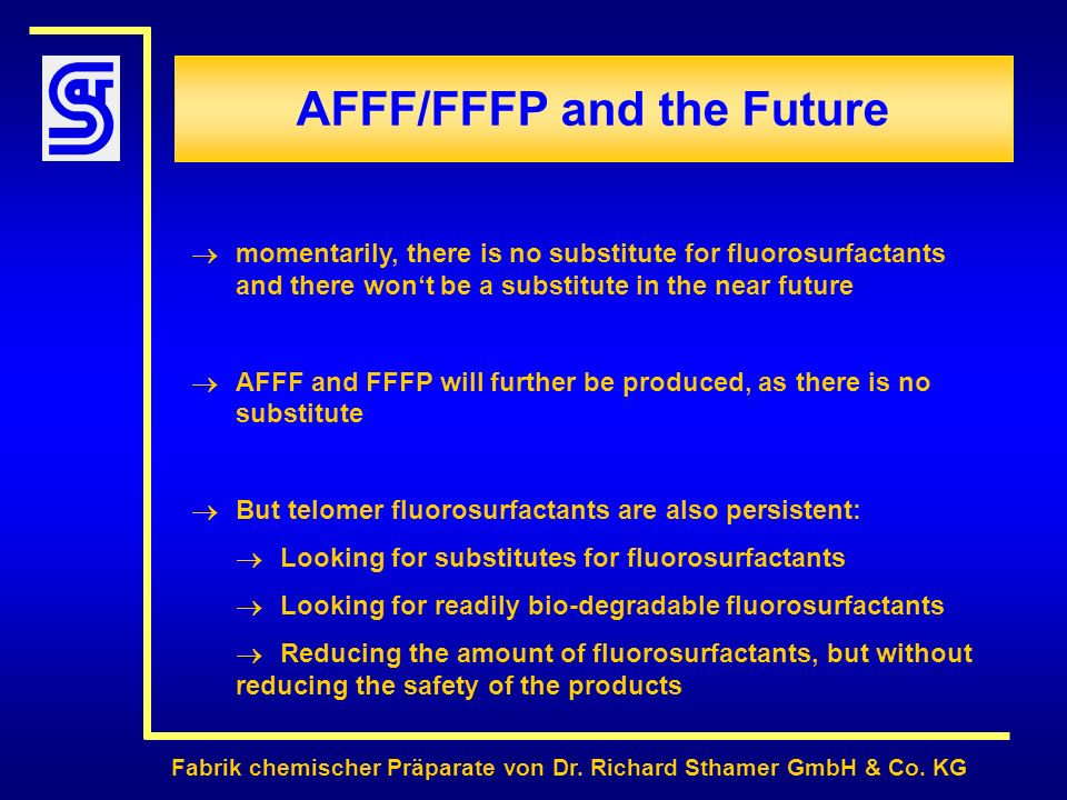 AFFF/FFFP and the Future
