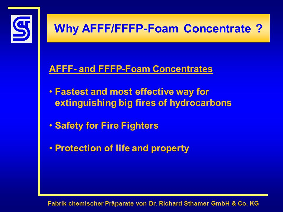 Why AFFF/FFFP-Foam Concentrate