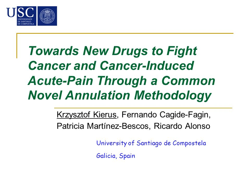 Towards New Drugs to Fight Cancer and Cancer-Induced Acute-Pain Through a Common Novel Annulation Methodology