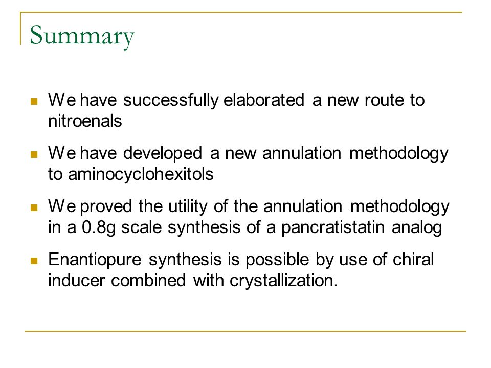 Summary We have successfully elaborated a new route to nitroenals