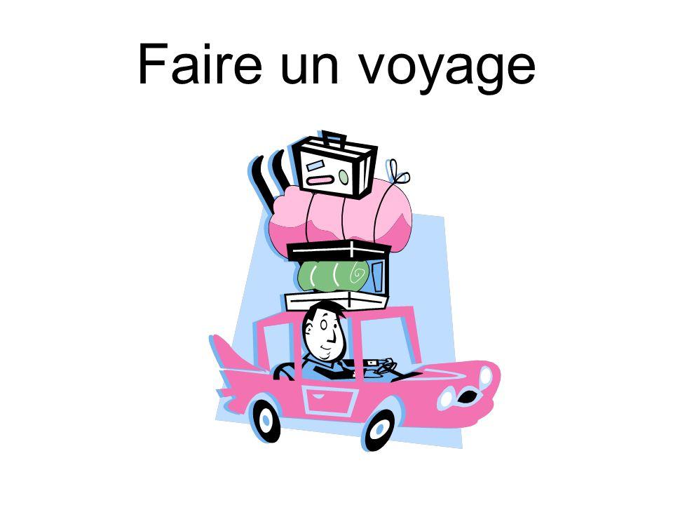 Faire un voyage