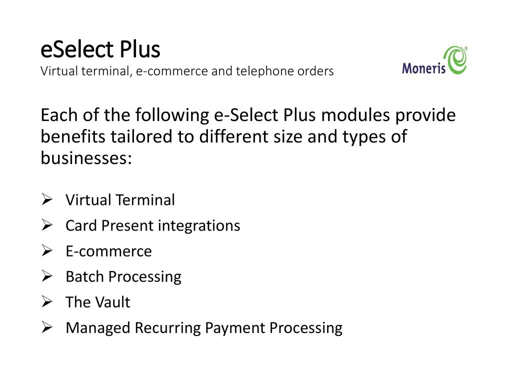 Eselect plus login  Configuring your Moneris eSelect Plus Hosted Pay