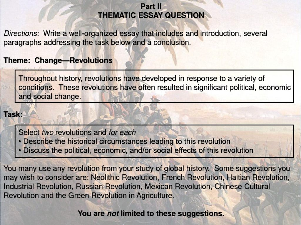 Example Interview Essay Thematic Essay Question You Are Not Limited To These Suggestions Essay On Healthcare also Global Warming Introduction Essay Changerevolutions Haitian Revolution  Ppt Download Children Obesity Essay