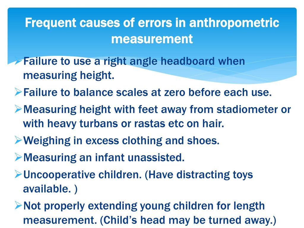 Frequent causes of errors in anthropometric measurement